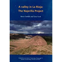 A Valley in La Rioja: The Najerilla Project (Oxford University School of Archaeology Monographs)