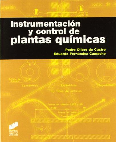 Instrumentación y control de plantas químicas por Pedro Ollero de Castro