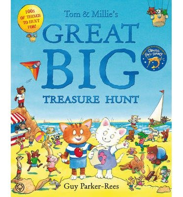 [TOM AND MILLIE'S GREAT BIG TREASURE HUNT BY PARKER-REES, GUY]HARDBACK