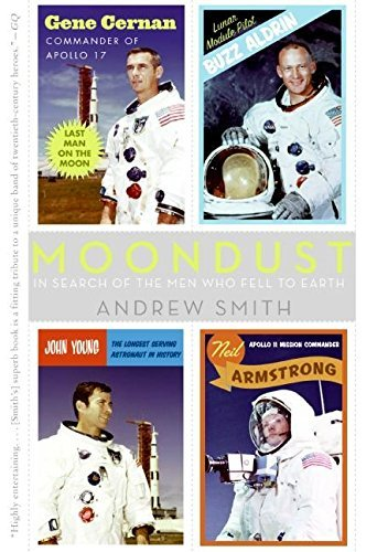 Portada del libro Moondust: In Search of the Men Who Fell to Earth by Andrew Smith (2006-08-08)