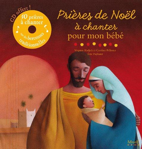 Prières de Noël à chanter pour mon bébé (1CD audio)