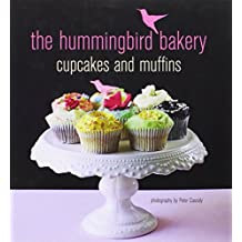 The Hummingbird Bakery Cupcakes & Muffins by Tarek Malouf (12-Aug-2010) Hardcover