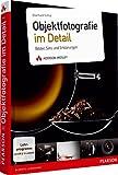 Objektfotografie im Detail - Bilder, Sets und Erklärungen (DPI Fotografie)