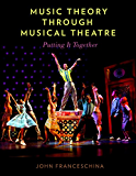 Music Theory through Musical Theatre: Putting It Together