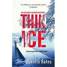 Thin Ice: An Inspector Gunna Mystery (Gunnhildur Mystery Book 5)