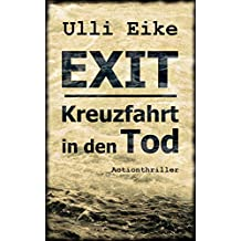 EXIT: Kreuzfahrt in den Tod (EXIT-Actionthriller 1)