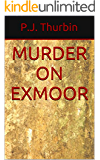Murder on Exmoor (The Ralph Chalmers Mysteries Book 11)