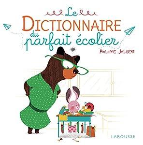 """Afficher """"Le Dictionnaire du parfait écolier"""""""