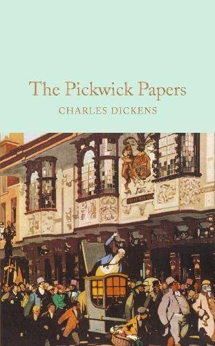 The Pickwick Papers (Macmillan Collector's Library) por Charles Dickens