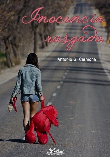 Inocencia Rasgada por Antonio G. Carmona