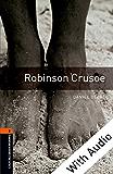 Robinson Crusoe - With Audio, Oxford Bookworms Library: 700 Headwords