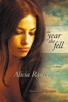 The Year She Fell von [Rasley, Alicia]
