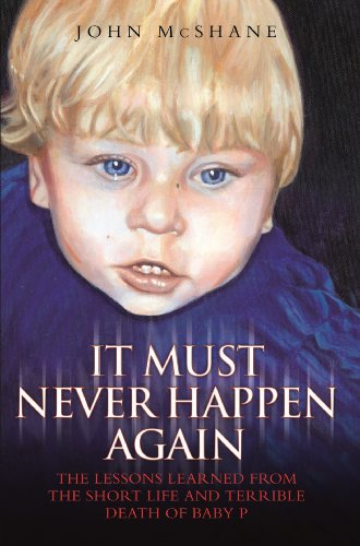 Baby p it must never happen again ebook john mcshane amazon baby p it must never happen again by mcshane john fandeluxe Images