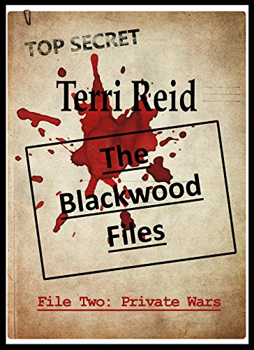 The Blackwood Files : File Two: Private Wars (English Edition ...