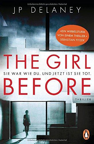 The-Girl-Before-Sie-war-wie-du-Und-jetzt-ist-sie-tot-Thriller