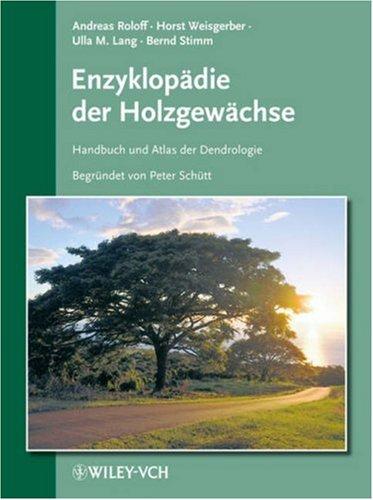 Enzyklopadie Der Holzgewachse: v. 49 (Enzyklopädie der Holzgewächse  (VCH))