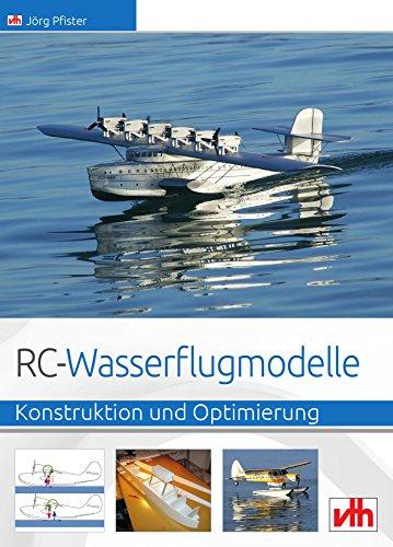 RC-Wasserflugmodelle: Konstruktion und Optimierung