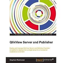 [(QlikView Server and Publisher * * )] [Author: Stephen Redmond] [Jan-2014]