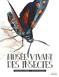 Musée vivant des insectes par François Lasserre