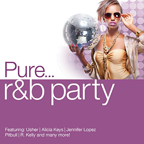 Pure... R&B Party [Clean]