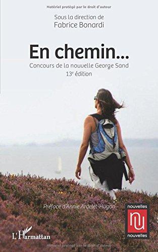 En chemin...: Concours de la nouvelle George Sand 13ème édition
