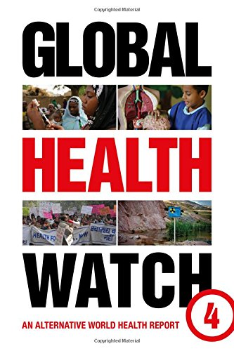 Global Health Watch 4: An Alternative World Health Report