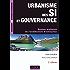Urbanisme des SI et gouvernance : Bonnes pratiques de l'architecture d'entreprise (Management des systèmes d'information)