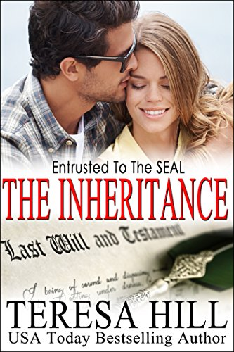 Entrusted To The SEAL: The Inheritance (The McRaes Series, Book 6 - Mace): A second chance, military romance (English Edition)
