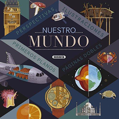 Nuestro mundo por Susaeta Ediciones S A