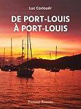 De Port Louis à Port Louis