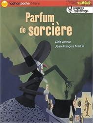 Germaine Chaudeveine : Parfum de sorcière