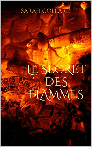 Le secret des Flammes