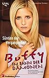 Buffy, Im Bann der Dämonen, Sünden der Vergangenheit