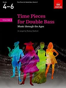 Time Pieces for Double Bass, Volume 2 (Time Pieces (ABRSM))
