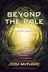 Beyond the Pale: A Thin Veil Novella (The Thin Veil) (English Edition)
