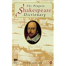 The Penguin Shakespeare Dictionary (Twentieth Century Classics)