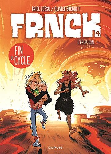 Frnck (4) : Frnck / L'éruption