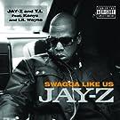 Swagga Like Us (Explicit Version)