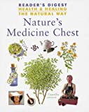 Nature's Medicine Chest (Health & Healing the Natural Way S.)