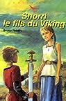 Snorri le fils du Viking  par Robert des Douets