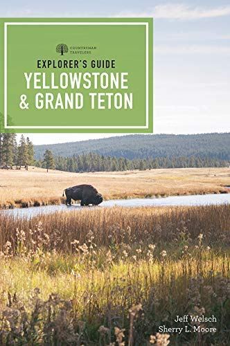 Explorer's Guide Yellowstone & Grand Teton National Parks (4td Edition)  (Explorer's Complete) (English Edition)
