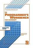 Die Microsoft Programmer's Workbench: Arbeiten mit dem Microsoft C/C++ PDS 7.0