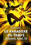 Artemis Fowl Tome 6 Le Paradoxe du Temps