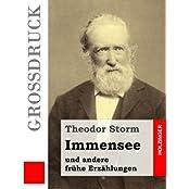 Immensee (Großdruck): und andere frühe Erzählungen