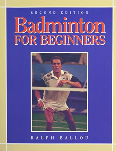 Badminton for Beginners por Ralph Ballou