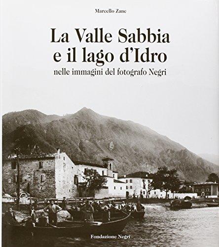 la-valle-sabbia-e-il-lago-didro-ediz-italiana-e-inglese