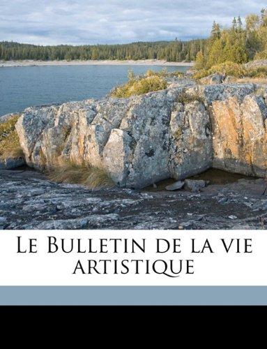 Le Bulletin de la vie artistique Volume 3, no.24