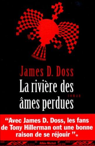 La rivière des âmes perdues par James-D Doss