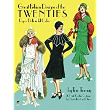 Great Fashion Designs of the Twenties Paper Dolls in Full Color