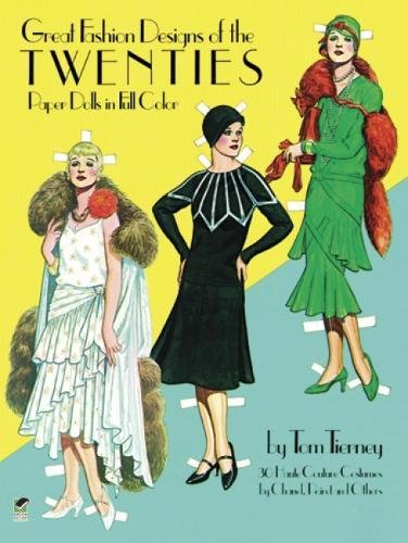 Great Fashion Designs of the Twenties Paper Dolls in Full (Kostüme Doll)